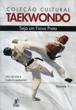 Livro Taekwondo - Coleção Cultural Taekwondo - Seja um Faixa Preta